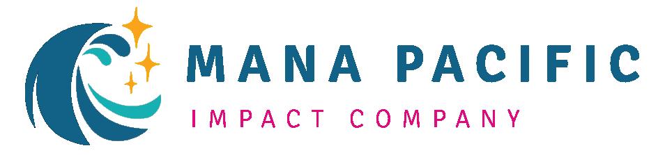 Mana Pacific: Impact Company